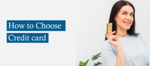 Choosing a Credit Card In the UK